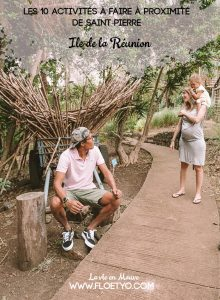 Les 10 activités à faire à proximité de Saint-Pierre à l'île de la Réunion